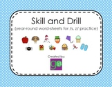 Articulation Skill and Drill for /s/ and /z/
