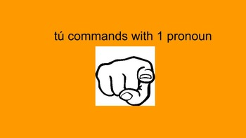 tú commands with 1 pronoun scavenger hunt in Spanish