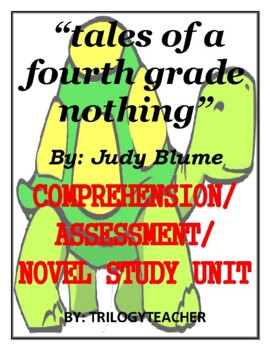 tales of a fourth grade nothing Comprehension/Assessment Novel Study CCSS Unit