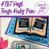 #tbt Past Tense Verbs Fun