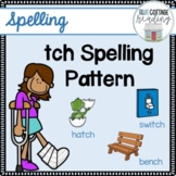 tch Spelling Rule Pack
