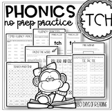 tch Trigraph Worksheets, Games and Activities for Reading Fluency Practice