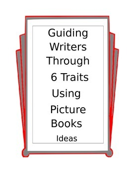 teaching writing ideas using 6 traits and picture books