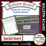 Back to School Specials Bulletin Board - Music, Art, TAG,