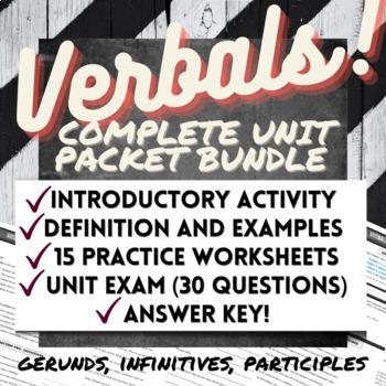 Grammar: VERBALS UNIT 50+ PAGES (Gerunds Infinitives Participles) Common Core
