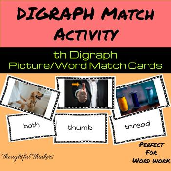 th Digraph Picture/Word Matching Activity