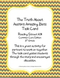 5th Grade Reading St. Task Card- The Truth About Austin's Amazing Bats (CC 2011)