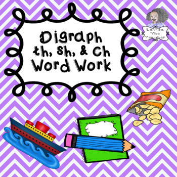 th, sh & ch Independent Word Work