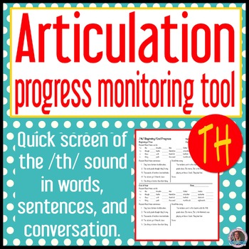/th/ (voiced and voiceless) articulation baseline and end progress monitor