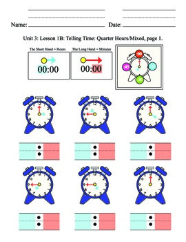 Telling Time Unit 3, mixed. quarter hours, elementary, SPED, special, clock