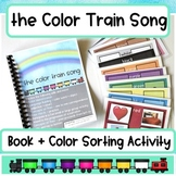 the Color Train Song: Book + Color Sorting Activity Bundle