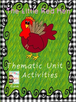 the Little Red Hen Thematic Unit Activities