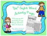 """""""the"""" Sight Word Activity Pages"""