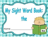 """Sight Word Practice Book and Emergent Reader-""""the"""""""