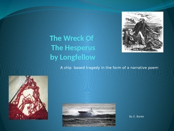 The Wreck Of The Hesperus, A Narrative Poem By Longfellow