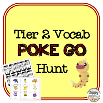 tier 2 vocabulary Poke Go Inspired Hunt