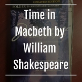 time in Macbeth by William Shakespeare
