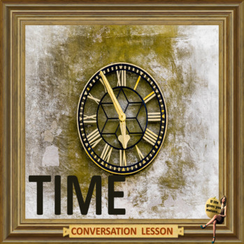 time management  -  ESL adults conversation and kids
