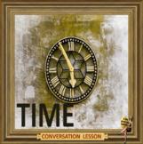 time management  -  ESL adults conversation and kids