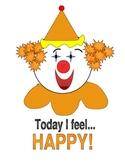 today I feel happy clown