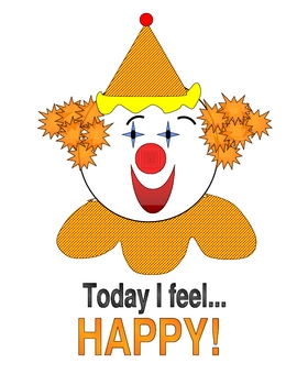 today I feel happy clown