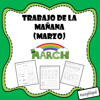 March Morning Work (Spanish) Trabajo de la manana (marzo)