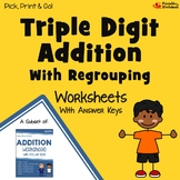Triple Digit Addition With Regrouping Practice Worksheets, Math Adding Sheets