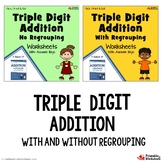 Triple Digit Addition Worksheets, 3 Addends Practice Pages