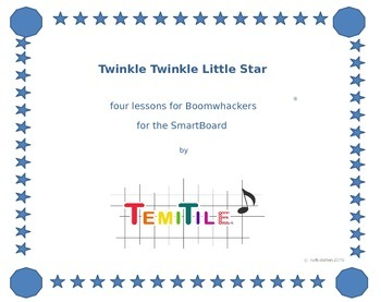 twinkle twinkle little star for boomwhackers®, 4 lessons on the SmartBoard