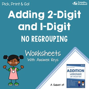 Adding Two Digit And One Digit Addition Without Regrouping Worksheets