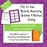 u-e (Long u with silent e)   Fill-in-the-Blank Memory Game & Bonus Story