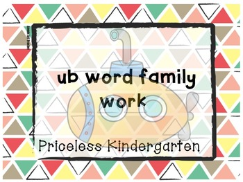 """ub"" word family work"
