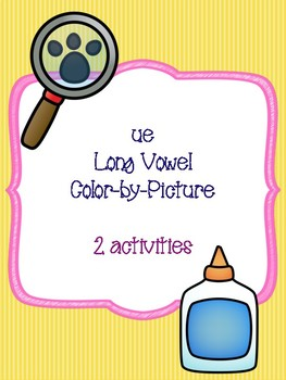 ue Long Vowel Color-by-Picture