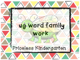 """""""ug"""" word family work"""