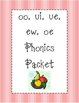 ui, ue, oo, ew, oe Phonics Packet