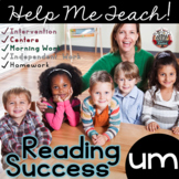 um Word Family: Intervention, Homework, Morning Work, Centers,