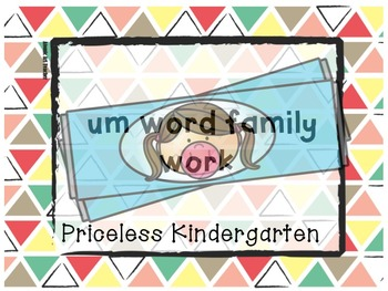 """""""um"""" word family work"""