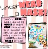 underWEAR a MASK!!