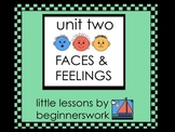 unit 2 FACES & FEELINGS - little lessons by Karen Smullen