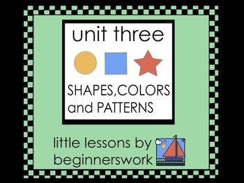 unit 3  SHAPES, COLORS & PATTERNS little lessons by Karen Smullen