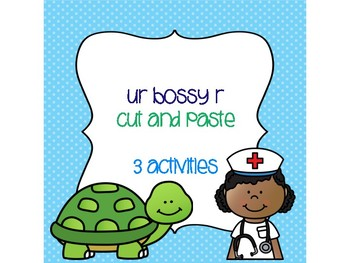 ur Bossy R Cut and Paste