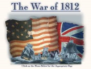 us history lessons War of 1812 Powerpoint