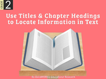 Use Titles and Chapter Headings to Locate Information in Text