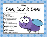 Using See, Saw, & Seen