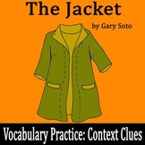 """""""The Jacket"""" by Gary Soto - Vocabulary Practice: Context Clues"""