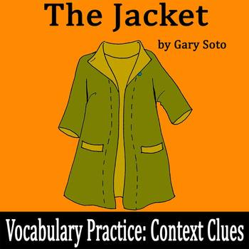 """The Jacket"" by Gary Soto - Vocabulary Practice: Context Clues"