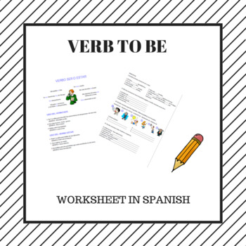 Verb To Be In Spanish Verbo Ser O Estar En Espaol By Spanish