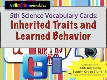 Inherited Traits & Learned Behaviors Vocabulary   5th Science