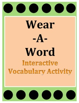 Vocabulary Interactive Activity Wear A Word