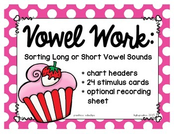 vowel work: sorting long or short vowels_cupcake theme